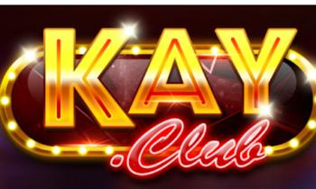Kay club – Cổng game đổi thưởng uy tín và chất lượng