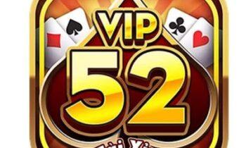 Vip52 – Cổng game bài đổi thưởng đỉnh cao và đẳng cấp