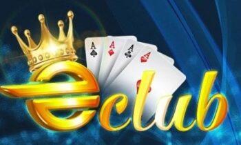 EClub – Cổng game đổi thưởng quốc tế số một hiện nay