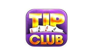 Tip Club – Cổng game bài đổi thưởng đáng chơi ngày nay